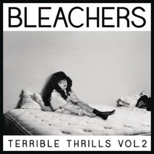 Image of   Bleachers - Terrible Thrills Vol. 2 - Vinyl / LP