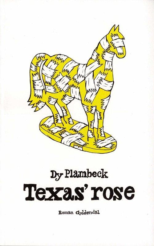 Texas Rose - Dy Plambeck - Bog