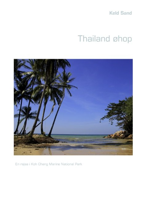 Thailand øhop - Keld Sand - Bog