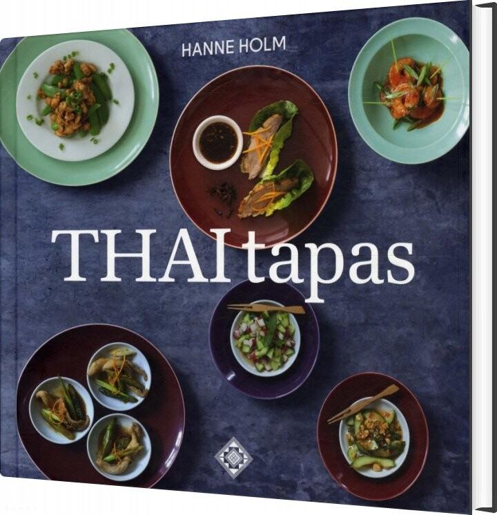Thaitapas - Hanne Holm - Bog