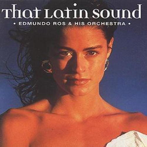 Edmundo Ros & His Orchestra - That Latin Sound - CD