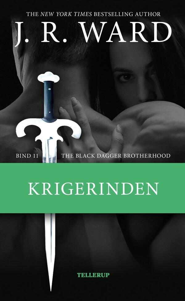 The Black Dagger Brotherhood #11: Krigerinden - J. R. Ward - Bog