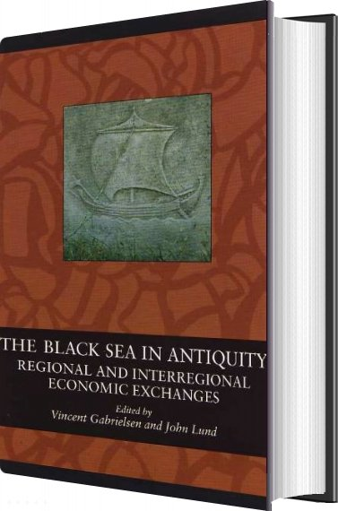 The Black Sea In Antiquity - John Lund - Bog