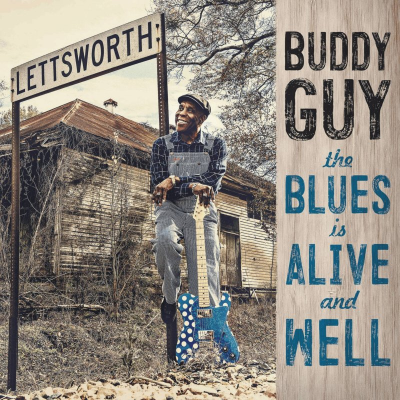 Image of   Buddy Guy - The Blues Is Alive And Well - CD