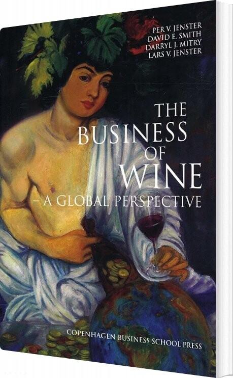 The Business Of Wine - Per Jenster - Bog