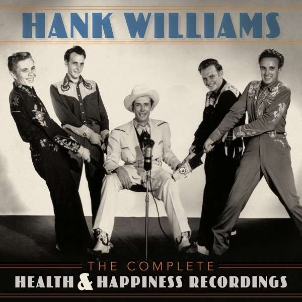 Image of   Hank Williams - The Complete Health & Happiness Recordings - CD