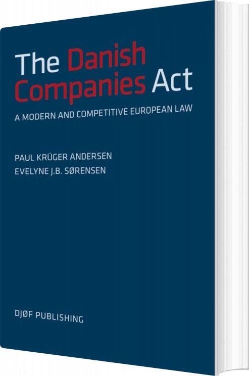 Image of   The Danish Companies Act - Paul Krüger Andersen - Bog