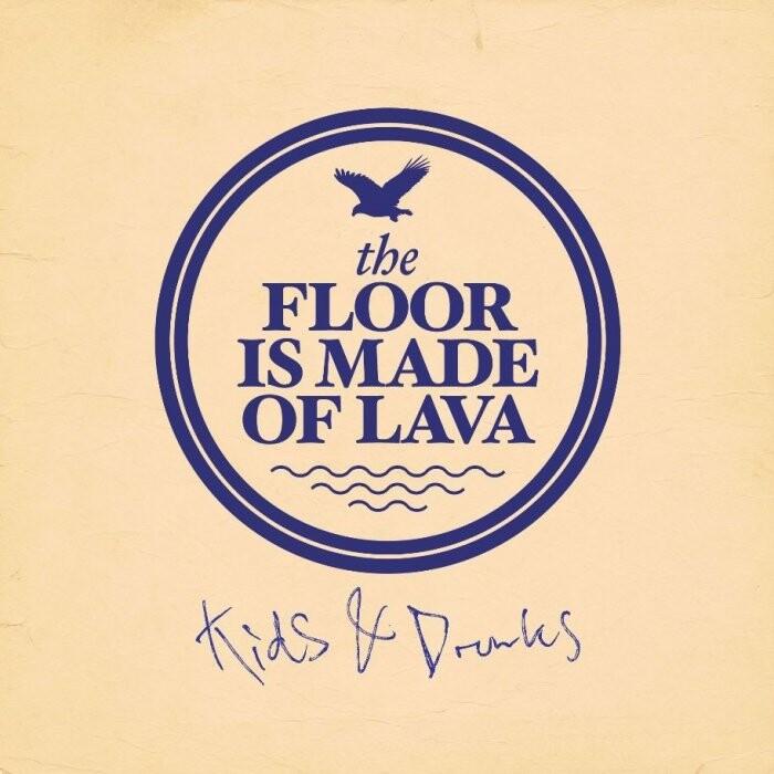 Billede af The Floor Is Made Of Lava - Kids And Drunks - CD