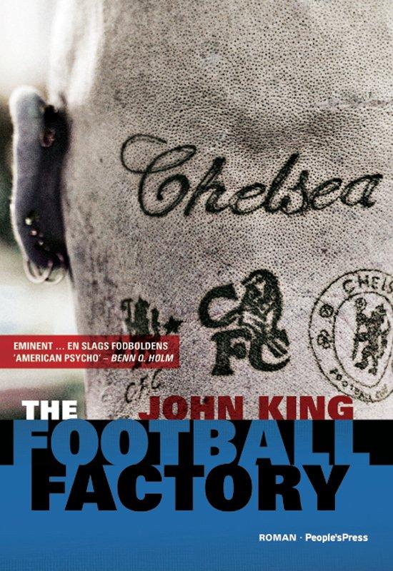 The Football Factory - John King - Bog