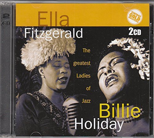Ella Fitzgerald And Billie Holiday - The Greatest Ladies Of Jazz - CD