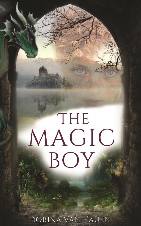 Image of   The Magic Boy - Dorina Van Hauen - Bog