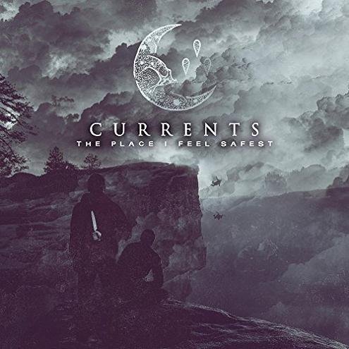 Image of   Currents - The Place I Feel Safest - CD