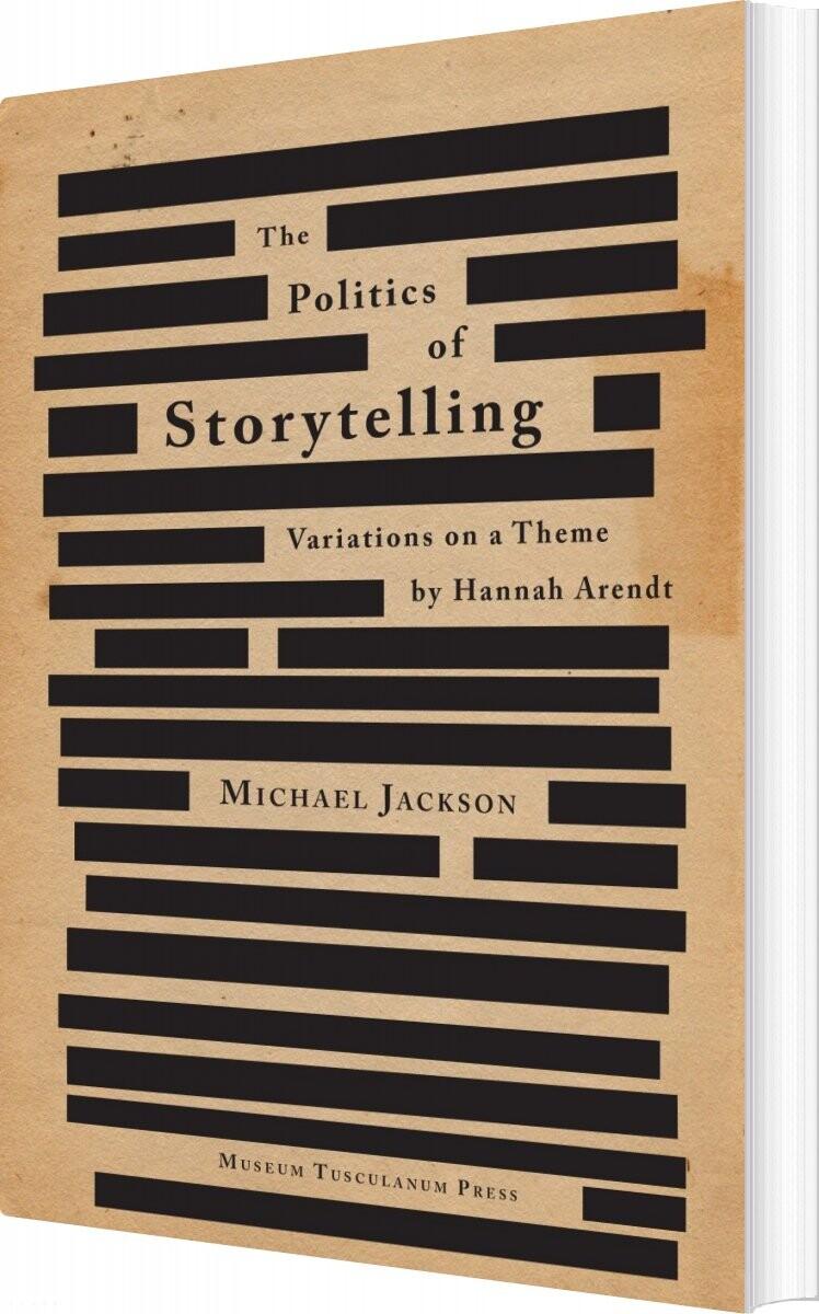Image of   The Politics Of Storytelling - Michael Jackson - Bog