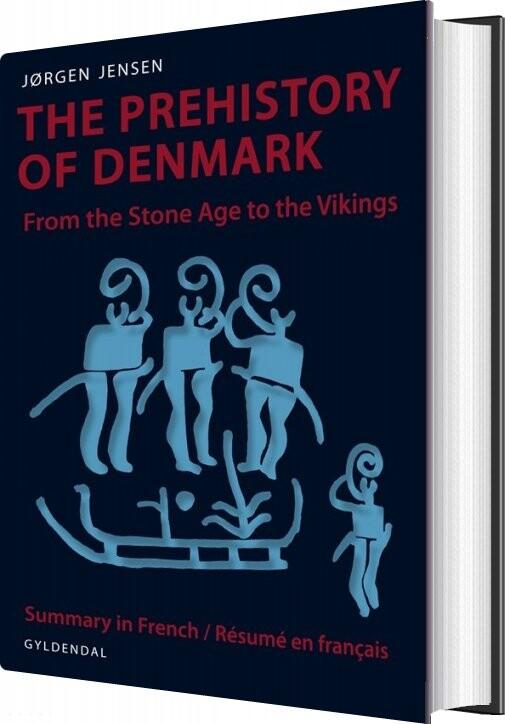 The Prehistory Of Denmark - Jørgen Jensen - Bog