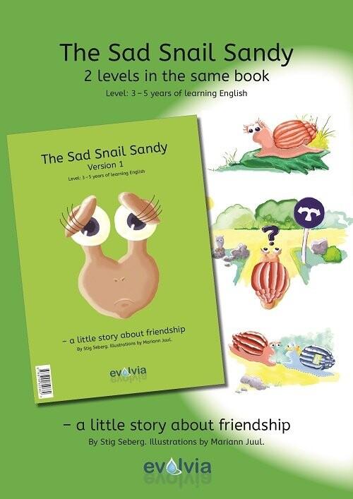 The Sad Snail Sandy - Stig Seberg - Bog