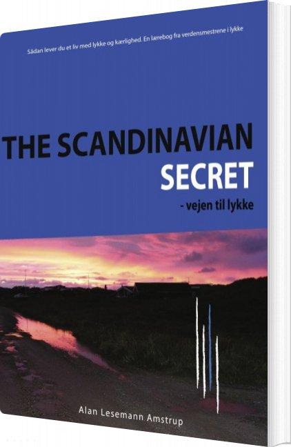 The Scandinavian Secret - Alan Lesemann Amstrup - Bog