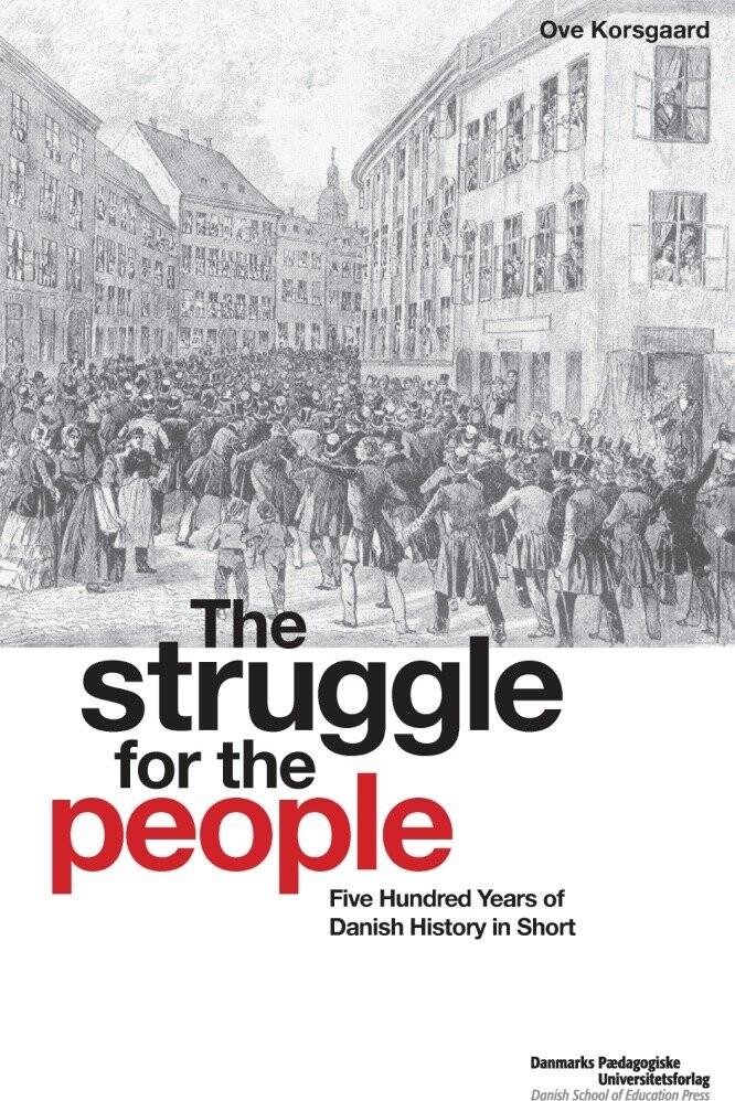 Image of   The Struggle For The People - Ove Korsgaard - Bog
