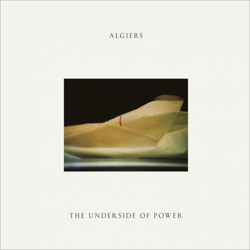 Image of   Algiers - The Underside Of Power - CD