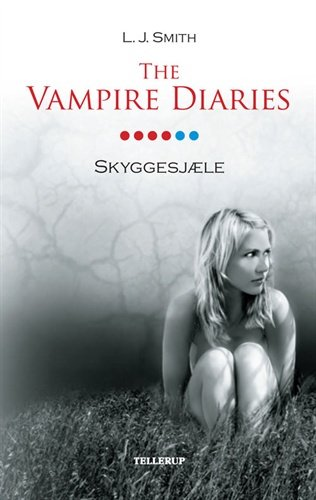 The Vampire Diaries #6 Skyggesjæle (softcover) - L. J. Smith - Bog