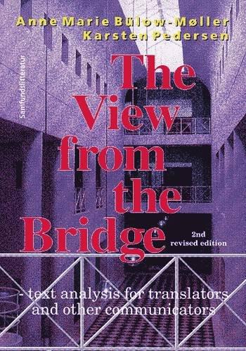 Image of   The View From The Bridge - Anne Marie Bülow-møller - Bog