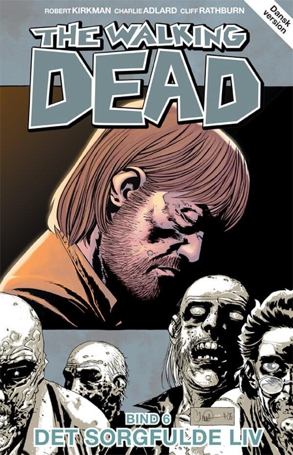 The Walking Dead 6 - Robert Kirkman - Tegneserie