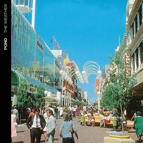 Image of   Pond - The Weather - CD