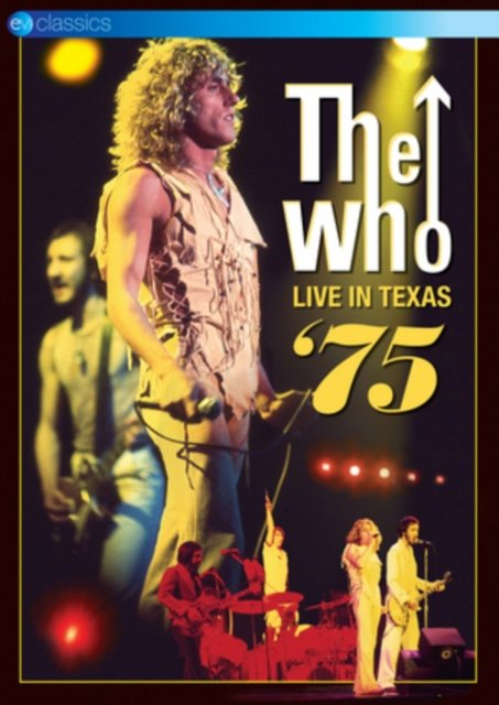 The Who - Live In Texas 75 - DVD - Film