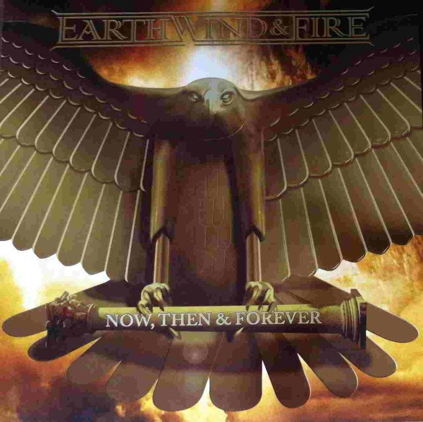 Earth Wind & Fire - Now, Then & Forever - Vinyl / LP
