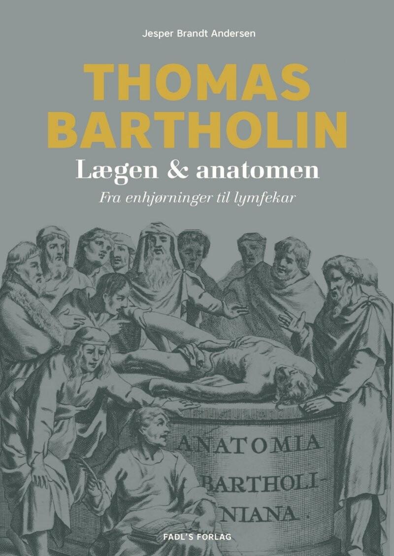 Image of   Thomas Bartholin - Jesper Brandt Andersen - Bog