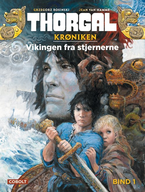 Billede af Thorgalkrøniken 1: Vikingen Fra Stjernerne - Jean Van Hamme - Tegneserie