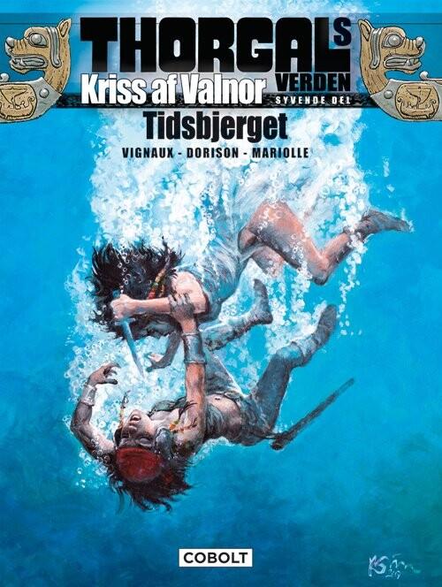 Billede af Thorgals Verden: Kriss Af Valnor 7 - Xavier Dorison - Tegneserie