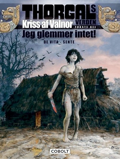 Image of   Thorgals Verden: Kriss Af Valnor, Første Del - Yves Sente - Tegneserie