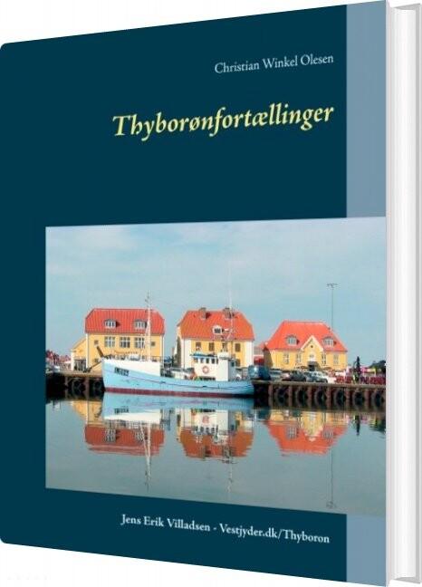 Image of   Thyborønfortællinger - Jens Erik Villadsen - Bog