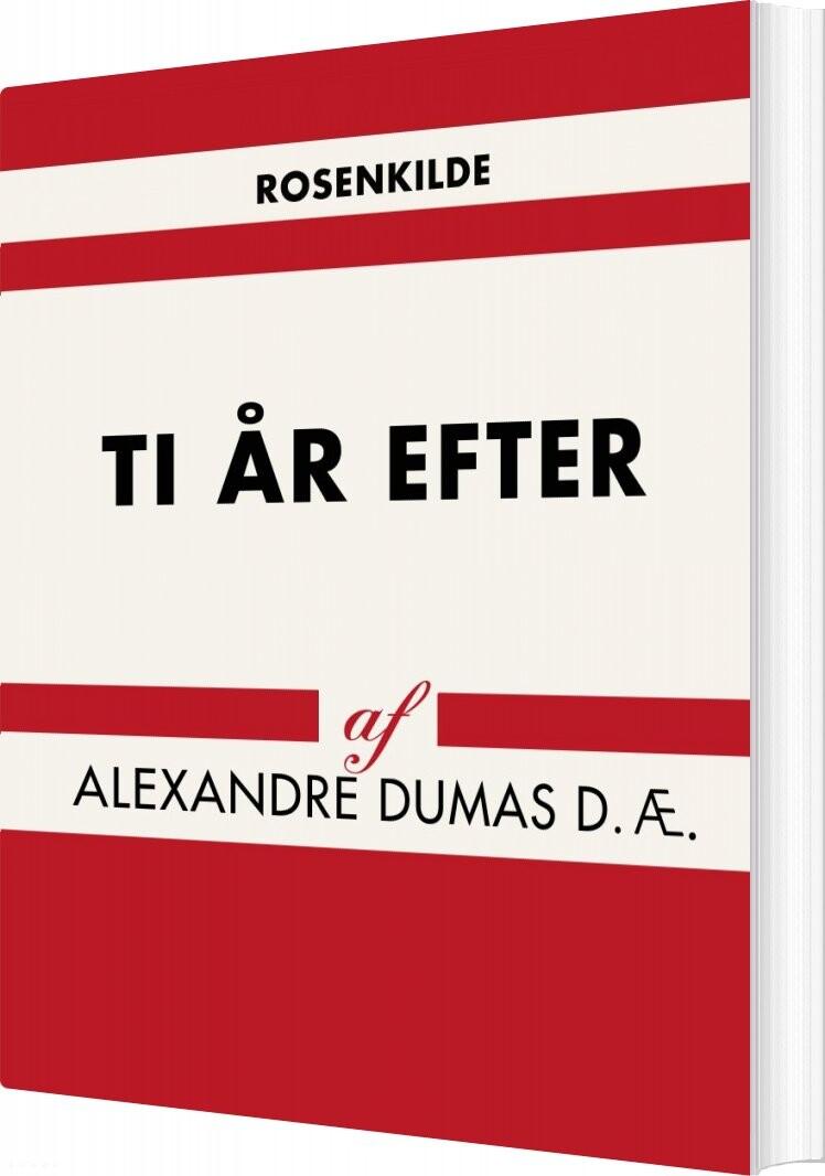 Billede af Ti år Efter - Alexandre Dumas D. æ - Bog