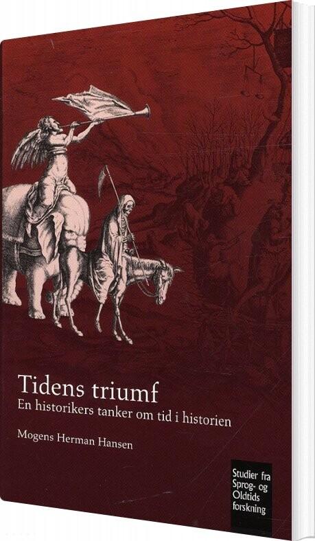 Tidens Triumf - Mogens Herman Hansen - Bog