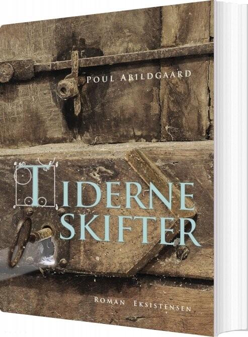 Image of   Tiderne Skifter - Poul Abildgaard - Bog