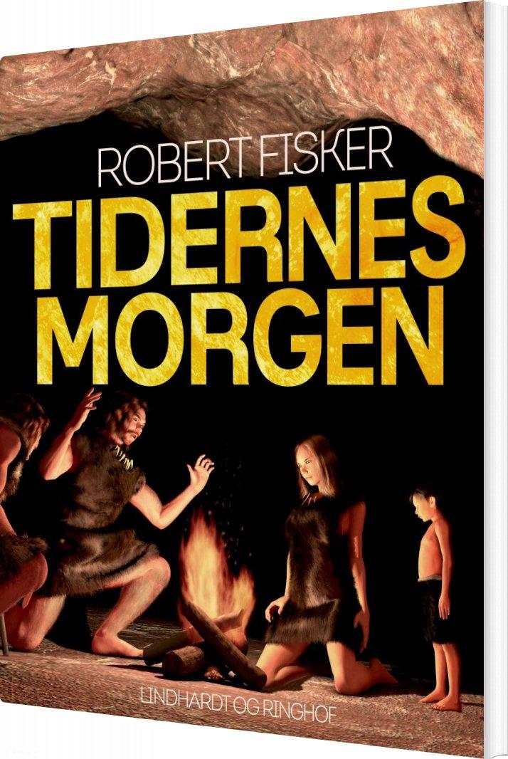 Image of   Tidernes Morgen - Robert Fisker - Bog