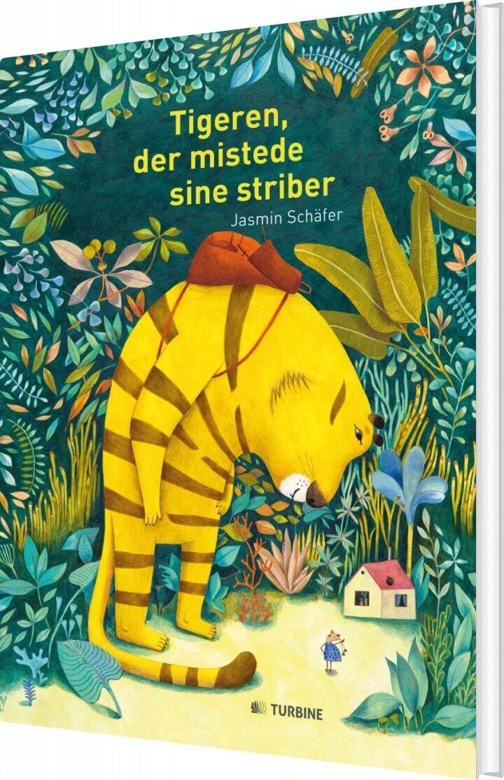 Image of   Tigeren, Der Mistede Sine Striber - Jasmin Schäfer - Bog