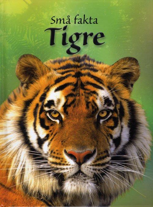 Små Fakta - Tigre - James Maclaine - Bog