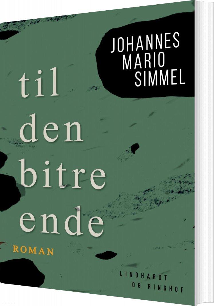 Image of   Til Den Bitre Ende - Johannes Mario Simmel - Bog