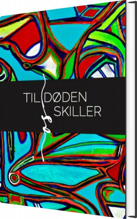 Image of   Til Døden Os Skiller - Poul Erik Bermann - Bog