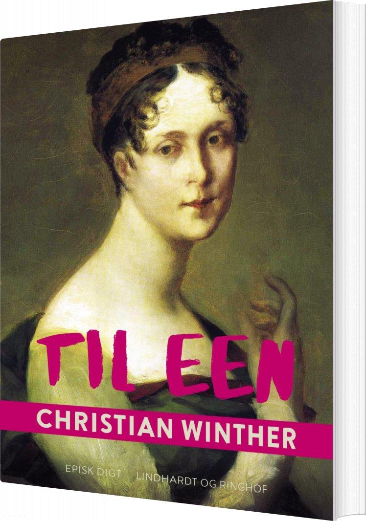 Image of   Til Een - Christian Winther - Bog