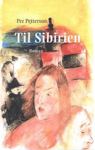 Til Sibirien - Per Petterson - Bog