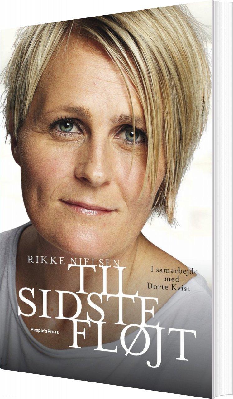 Image of   Til Sidste Fløjt - Dorte Kvist - Bog