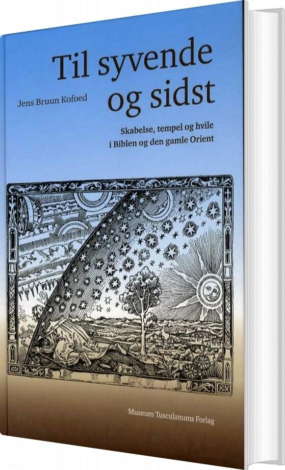 Image of   Til Syvende Og Sidst - Jens Bruun Kofoed - Bog