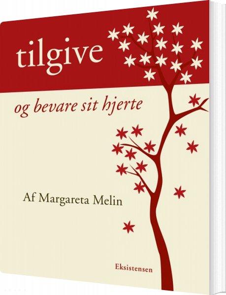 Image of   Tilgive - Margareta Melin - Bog
