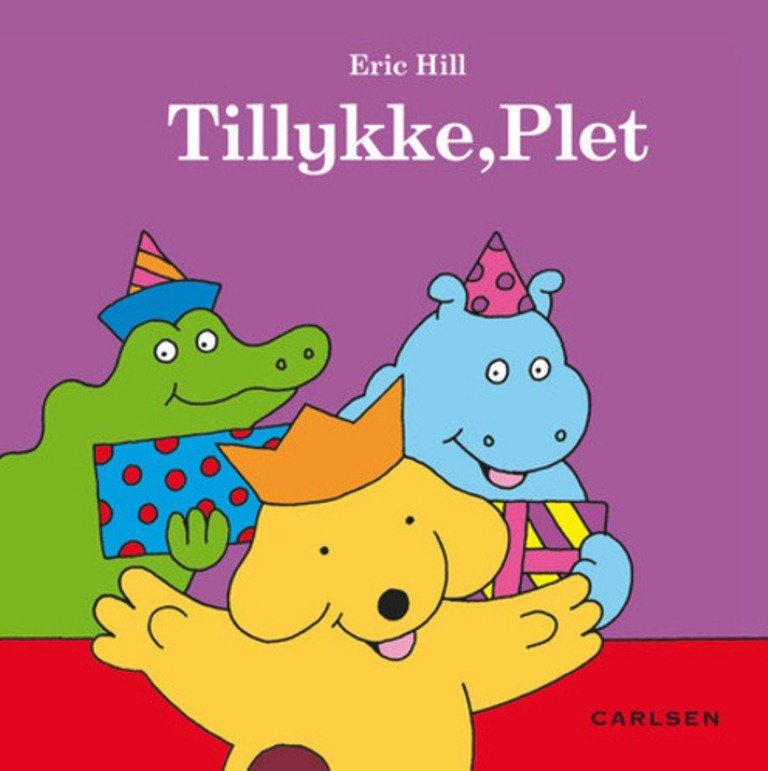 Image of   Tillykke, Plet - Eric Hill - Bog