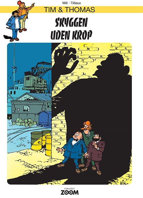 Tim & Thomas: Skyggen Uden Krop - Will - Tegneserie