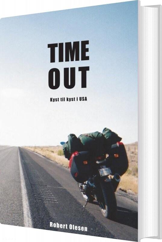 Time Out - Kyst Til Kyst I Usa - Robert Olesen - Bog