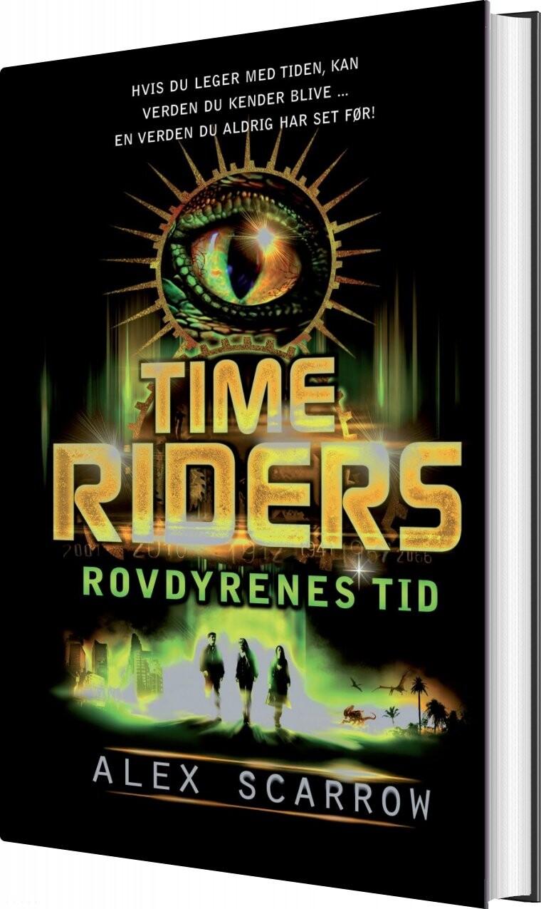 Image of   Time Riders 2 - Rovdyrenes Tid - Alex Scarrow - Bog